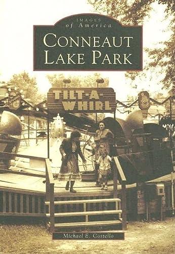 9780738537795: Conneaut Lake Park (PA) (Images of America)