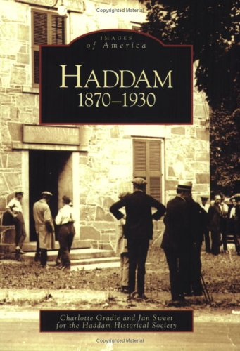 Haddam: 1870-1930 (CT) (Images of America): Charlotte Gradie