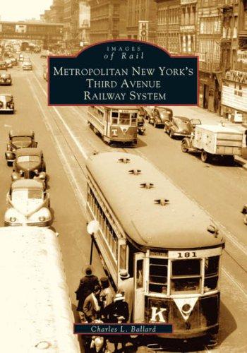 9780738538105: Metropolitan New York's Third Avenue Railway System (Images of Rail)
