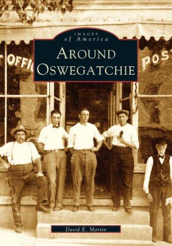 9780738538334: Around Oswegatchie (NY) (Images of America)