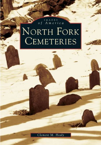 9780738538341: North Fork Cemeteries (Images of America: New York)