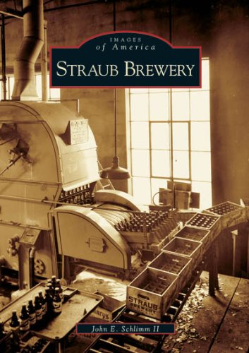 9780738538433: Straub Brewery (PA) (Images of America)