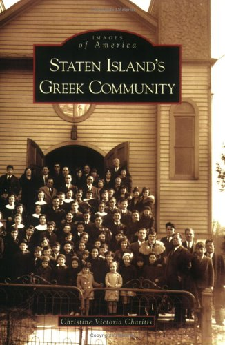 9780738538686: Staten Island's Greek Community  (NY)  (Images of  America)