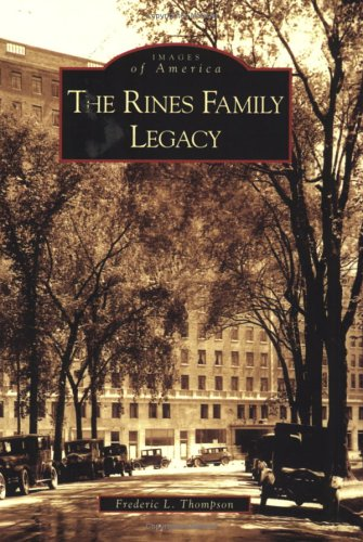 9780738538822: The Rines Family Legacy (Images of America)