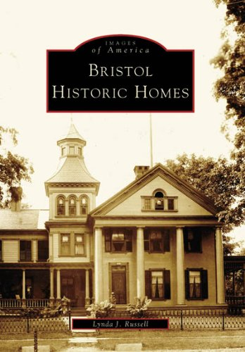 9780738539195: Bristol Historic Homes (CT) (Images of America)
