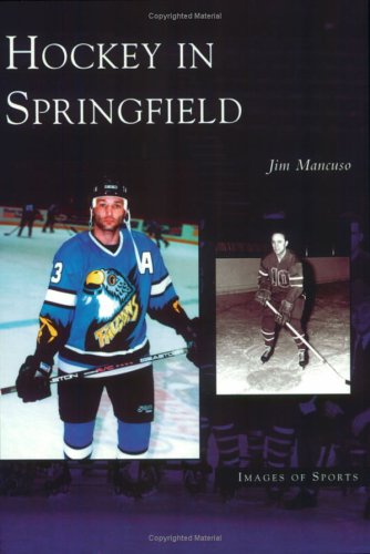 9780738539270: Hockey in Springfield (Images of Sports)