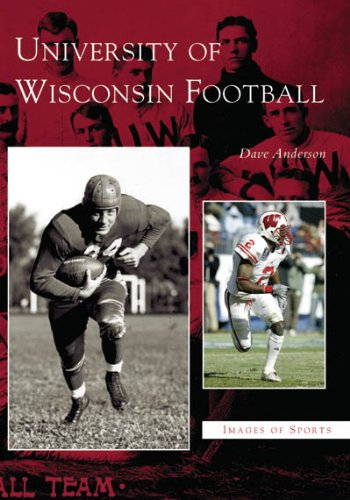 University of Wisconsin Football (WI) (Images of Sports): Anderson, Dave