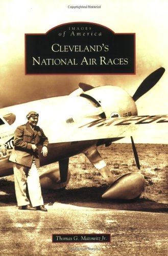9780738539966: Cleveland's National Air Races (Images of America)