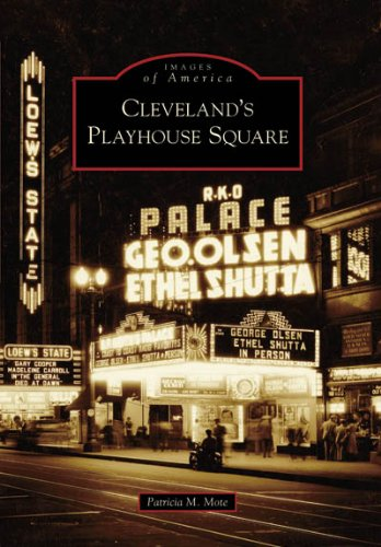9780738540139: Cleveland's Playhouse Square (OH) (Images of America)