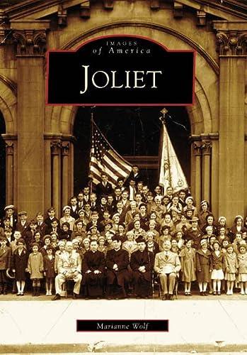 9780738540429: Joliet (IL) (Images of America)
