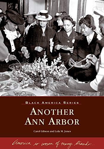 Another Ann Arbor, Black America Series, Signed: Gibson, Carol and