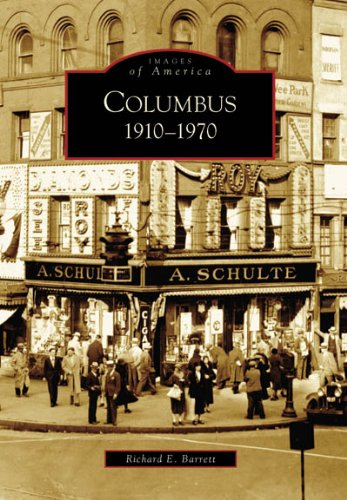 9780738540573: Columbus: 1910-1970 (OH) (Images of America)
