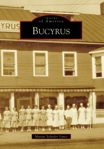 9780738540818: Bucyrus (OH) (Images of America)
