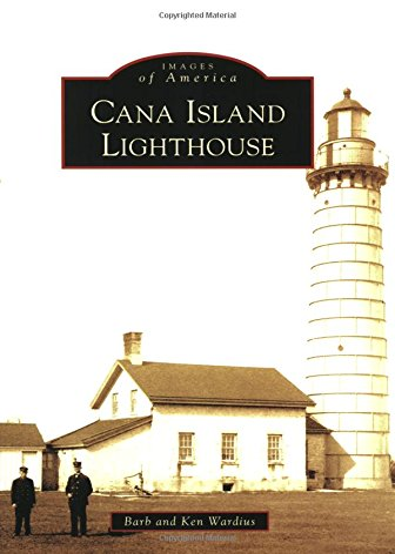 Cana Island Lighthouse (WI) (Images of America): Barb Wardius