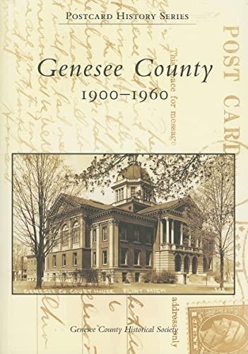 9780738541037: Genesee County: 1900-1960 (MI) (Postcard History Series)