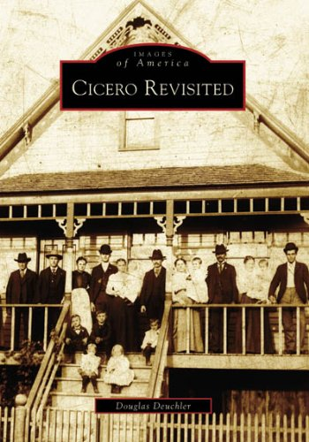 9780738541075: Cicero Revisited (IL) (Images of America)