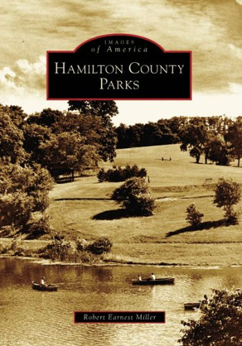 9780738541143: Hamilton County Parks (OH) (Images of America)