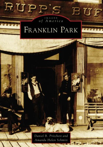 9780738541358: Franklin Park (IL) (Images of America)