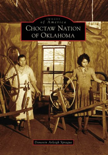 9780738541471: Choctaw Nation of Oklahoma   (OK)   (Images of America)