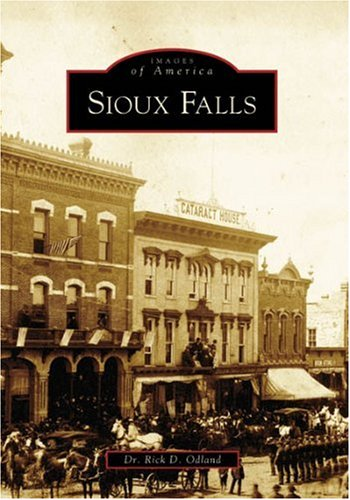 9780738541488: Sioux Falls (SD) (Images of America)