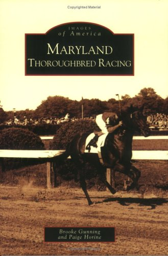 9780738541549: Maryland Thoroughbred Racing (MD) (Images of America)