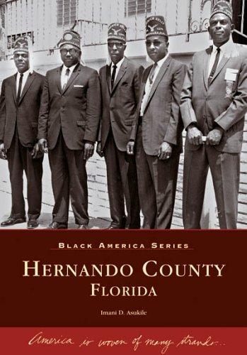 9780738541860: Hernando County, Florida (FL) (Black America)