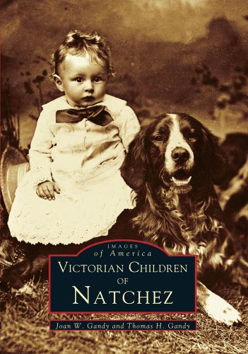 9780738541938: Victorian Children of Natchez (MS) (Images of America)