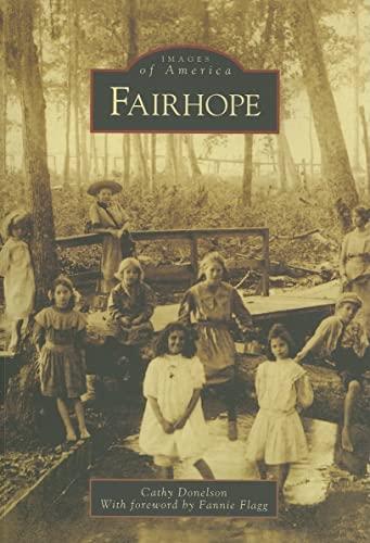 9780738542034: Fairhope (AL) (Images of America)