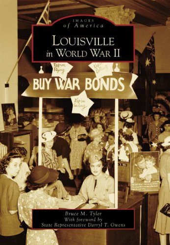 9780738542133: Louisville in World War II (KY) (Images of America)