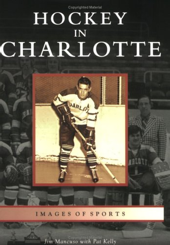 Hockey in Charlotte: Mancuso, Jim