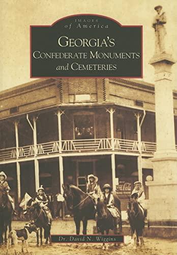 9780738542331: Georgia's Confederate Monuments and Cemeteries (GA) (Images of America)