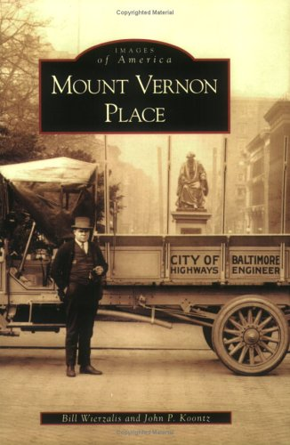9780738542386: Mount Vernon Place (MD) (Images of America)