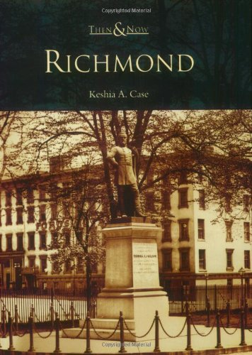 9780738542454: Richmond (Then & Now)