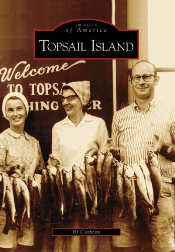 9780738542546: Topsail Island (NC) (Images of America)