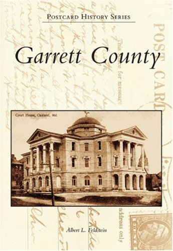 9780738542669: Garrett County (MD) (Postcard History Series)