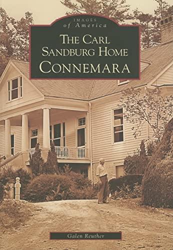 9780738542768: The Carl Sandburg Home: Connemara (NC) (Images of America)
