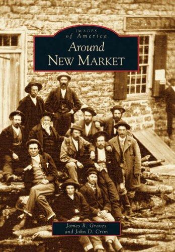 9780738542805: Around New Market (VA) (Images of America)