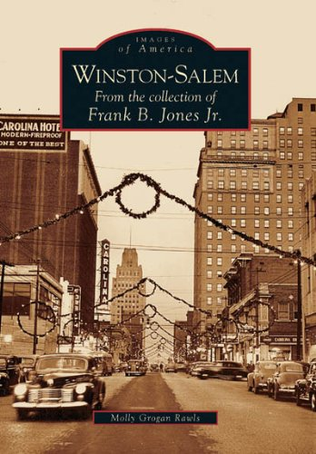 9780738543246: Winston-Salem: From the collection of Frank B. Jones Jr. (Images of America)