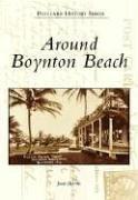 9780738543284: Around Boynton Beach (FL) (Postcard History)