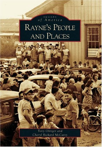 9780738543482: Rayne's People and Places (Images of America (Arcadia Publishing))