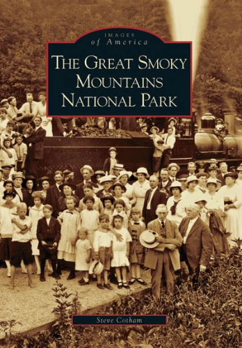 The Great Smoky Mountains National Park (TN) (Images of America)