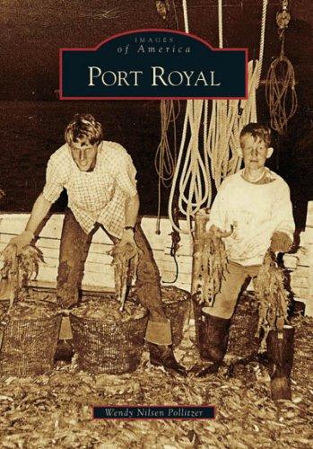 9780738543536: Port Royal (SC) (Images of America)