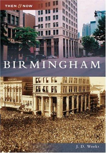 9780738543666: Birmingham (AL) (Then and Now)