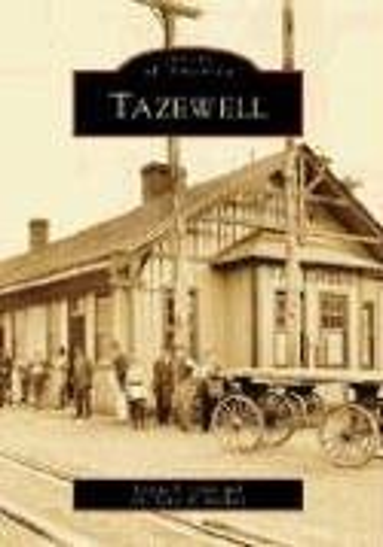 9780738543864: Tazewell (VA) (Images of America)