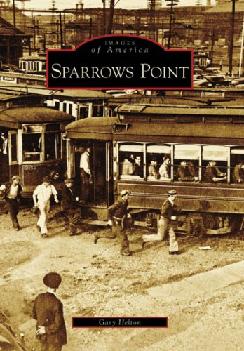 9780738544298: Sparrows Point (MD) (Images of America)