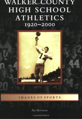 9780738544342: Walker City High School Athletics: 1920-2000 (AL) (Images of Sports)