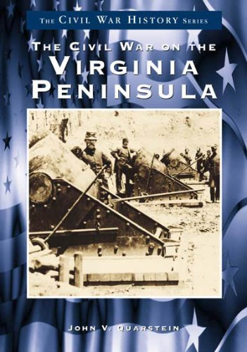 9780738544380: Civil War on the Virginia Peninsula, The (Civil War Series)