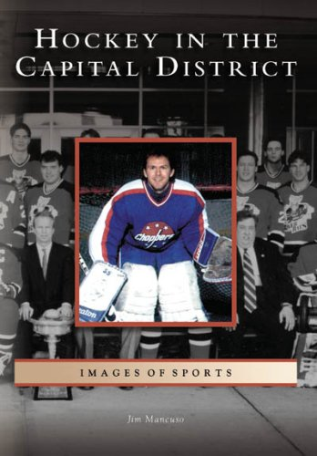 9780738544670: Hockey in the Capital District (NY) (Images of Sports)