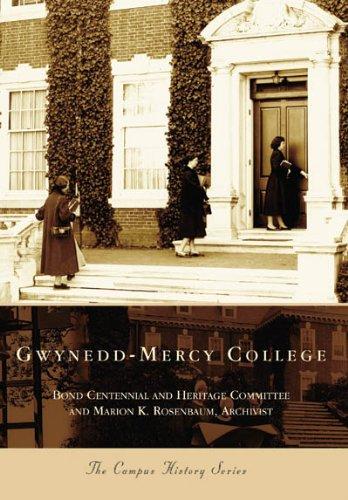 9780738544885: Gwynedd-Mercy College (PA) (Campus History Series)