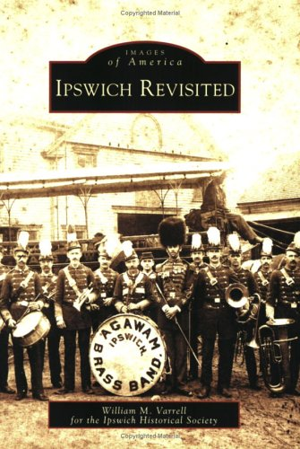 9780738545004: Ipswich Revisited (MA) (Images of America)